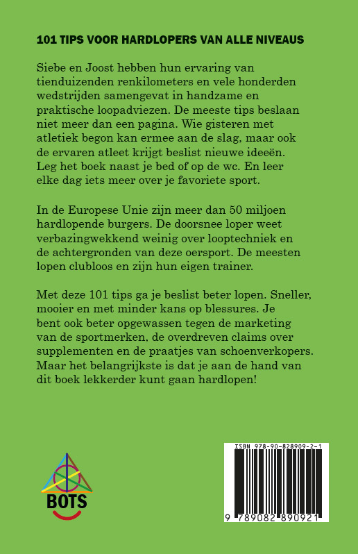 Siebe Turksma, Joost Huijsing,101 Tips voor hardlopers