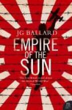 Ballard, J G Empire of the Sun