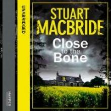 MacBride, Stuart Close to the Bone