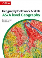 Barnaby Lenon,   Paul Cleves A Level Geography Fieldwork & Skills