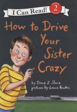 Shore, Diane Z. How to Drive Your Sister Crazy