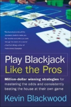 Kevin Blackwood Play Blackjack Like the Pros
