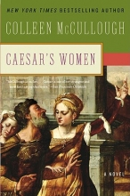 McCullough, Colleen Caesar`s Women