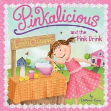 Kann, Victoria Pinkalicious and the Pink Drink