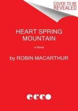MacArthur, Robin Heart Spring Mountain
