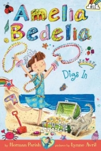 Herman Parish Amelia Bedelia Chapter Book #12: Amelia Bedelia Digs In