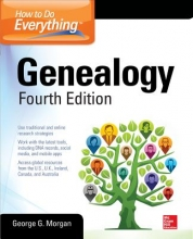Morgan, George G. How to Do Everything Genealogy