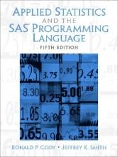 Jeffrey K. Smith,   Ronald P. Cody Applied Statistics and the SAS Programming Language