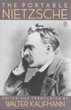 Friedrich Nietzsche,   Walter Kaufmann The Portable Nietzsche