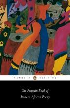 Gerald Moore,   Ulli Beier The Penguin Book of Modern African Poetry