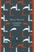Gaskell, Elizabeth Mary Barton