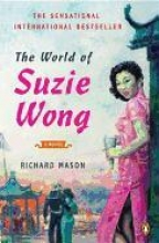 Mason, Richard The World of Suzie Wong