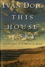 Doig, Ivan This House of Sky, Landscapes of a Western Mind