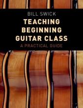 Bill Swick Teaching Beginning Guitar Class