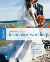 Roney, Carley The Knot Guide to Destination Weddings