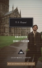Naipaul, V. S. Collected Short Fiction