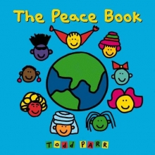 Parr, Todd The Peace Book