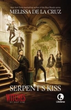 De la Cruz, Melissa Witches of East End  02. Serpent`s Kiss. Media Tie-In