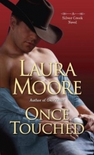 Moore, Laura Once Touched