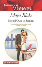 Blake, Maya Signed Over to Santino