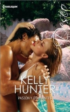 Hunter, Kelly Pasion y diamantes /Passion and Diamonds