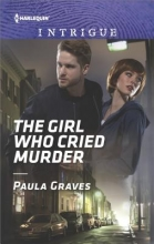 Graves, Paula The Girl Who Cried Murder