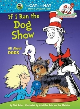 Rabe, Tish If I Ran the Dog Show