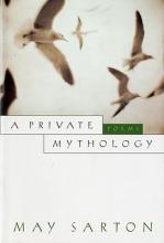 May Sarton Private Mythology