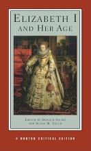 Felch, Susan M. Elizabeth I and Her Age (NCE)