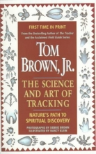 Brown, Tom Tom Brown`s Science and Art of Tracking