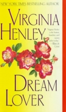 Henley, Virginia Dream Lover
