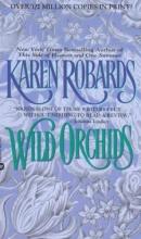 Robards, Karen Wild Orchids