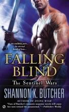 Butcher, Shannon K. Falling Blind