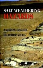 Goudie, Andrew S. Salt Weathering Hazards