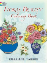 Charlene Tarbox Floral Beauty Coloring Book