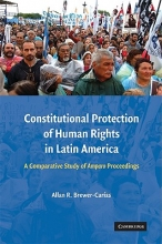 Brewer-Carias, Allan R. Constitutional Protection of Human Rights in Latin America