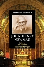 Ian Ker,   Terrence Merrigan The Cambridge Companion to John Henry Newman