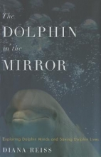 Reiss, Diana The Dolphin in the Mirror