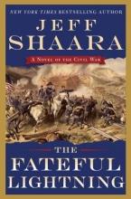 Shaara, Jeff The Fateful Lightning