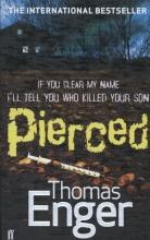 Enger, Thomas Pierced