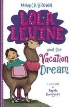 Brown, Monica Lola Levine and the Vacation Dream
