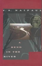 Naipaul, V. S. A Bend in the River
