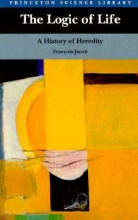 Francois Jacob,   Betty E. Spillmann The Logic of Life