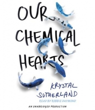 Sutherland, Krystal Our Chemical Hearts