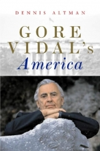 Altman, Dennis Gore Vidal`s America