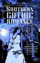 Telep, Trisha The Mammoth Book of Southern Gothic Romance