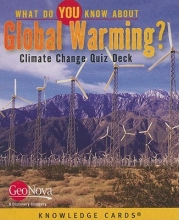 GeoNova Publishing What Do You Know about Global Warming? Knowledge Cards