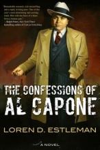 Estleman, Loren D. The Confessions of Al Capone