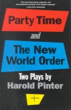 Pinter, Harold Party Time and the New World Order