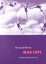 Breton, Andre Mad Love